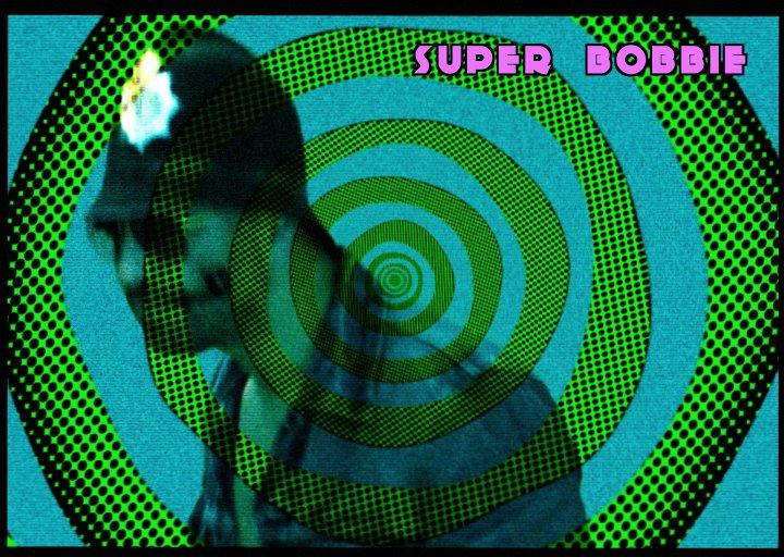 Hybridly Rude - Super Bobbie